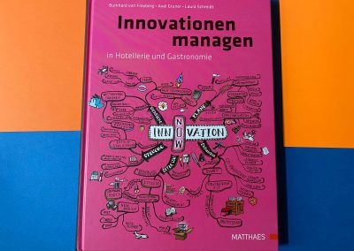 Innovation managen in Hotellerie und Gastronomie - Buch - Referenz - Innovation - REINVENTIS - Innovationsagentur - München